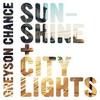 sunshine & city lights
