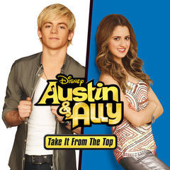 austin & ally: take it from the top(music from the tv series)