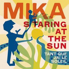 staring at the sun(tant que j'ai le soleil)(french version)