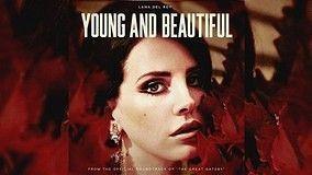 Young And Beautiful 电影《了不起的盖茨比》插曲