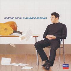 """andreas scholl - robert dowland's """"a musicall banquet"""""""