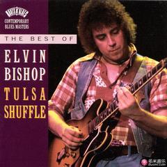 the best of elvin bishop:tulsa shuffle