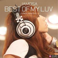 best of my luv -collabo selection