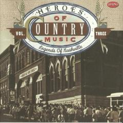 heroes of country music vol.3: legends of nashville