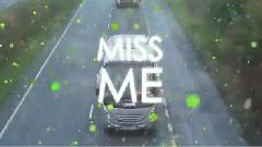 Miss Me 官方歌词版