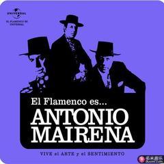el flamenco es... antonio mairena