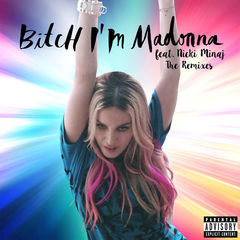 bitch i'm madonna(the remixes)