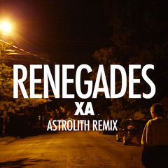 renegades(astrolith remix)