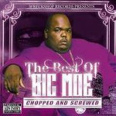 the best of big moe chopped and screwed