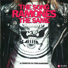 the song ramones the same - a tribute to the ramones