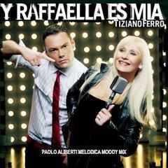 y raffaella es mia - paolo aliberti melodica moody mix