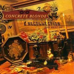 recollection - the best of concrete blonde