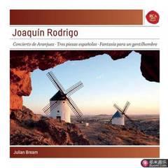 joaquin rodrigo: concierto de aranjuez; tres piezas espanolas; fantasia para un gentil hombre