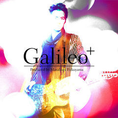 produced by masaharu fukuyama 「galileo+」