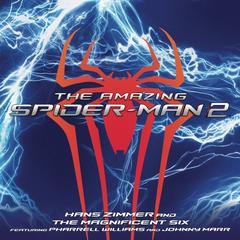 the amazing spider-man 2 (the original motion picture soundtrack)(超凡蜘蛛侠2)