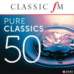 50 pure classics by classic fm