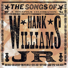 the songs of hank williams jr.