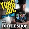 coffee shop [feat. gorilla zoe] (explicit)