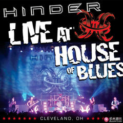 hinder(live at house of blues, cleveland, oh)