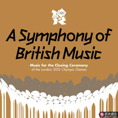 a symphony of british music: music for the closing ceremony of the london 2012 olympic games
