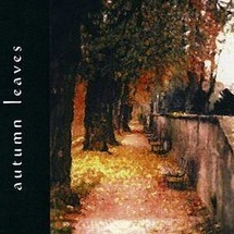 autumn leaves - anthology of one song