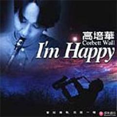 i`m happy